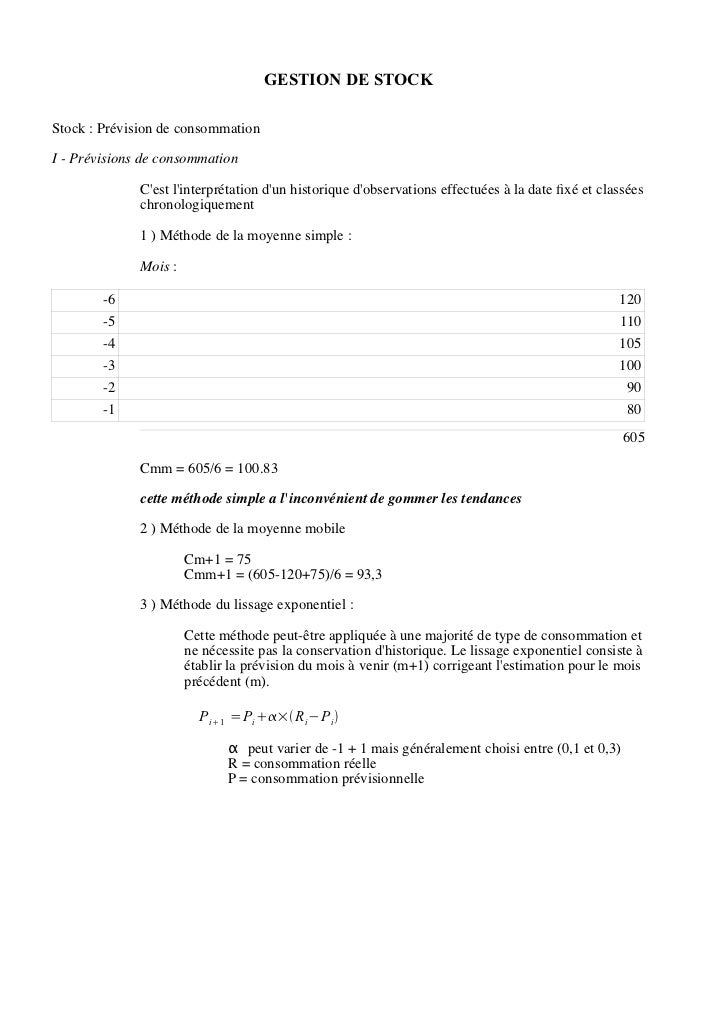 GESTION DE STOCKStock : Prévision de consommationI - Prévisions de consommation              Cest linterprétation dun hist...