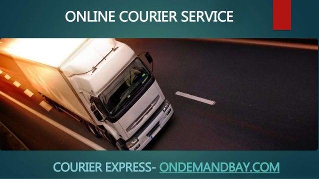ONLINE COURIER SERVICE COURIER EXPRESS- ONDEMANDBAY.COM
