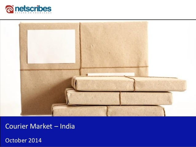 Insert Cover Image using Slide Master View  Do not distort  Courier Market – India  October 2014