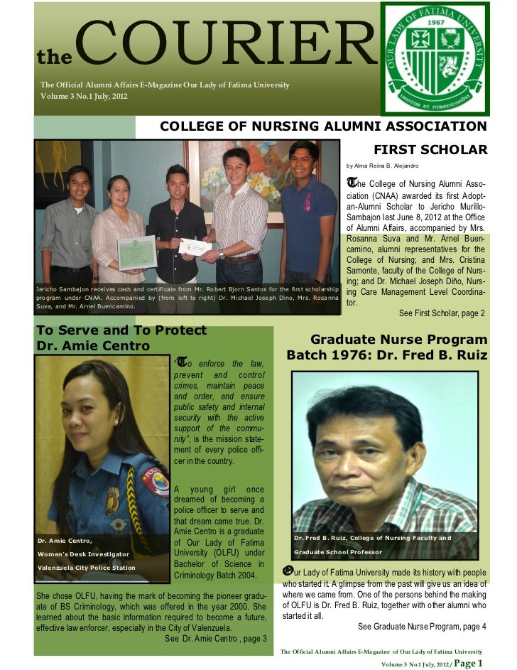 the         COURIER The Official Alumni Affairs E-Magazine Our Lady of Fatima University Volume 3 No.1 July, 2012         ...