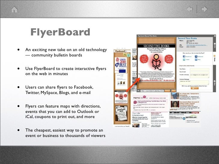 FlyerBoard •   An exciting new take on an old technology     — community bulletin boards   •   Use FlyerBoard to create in...