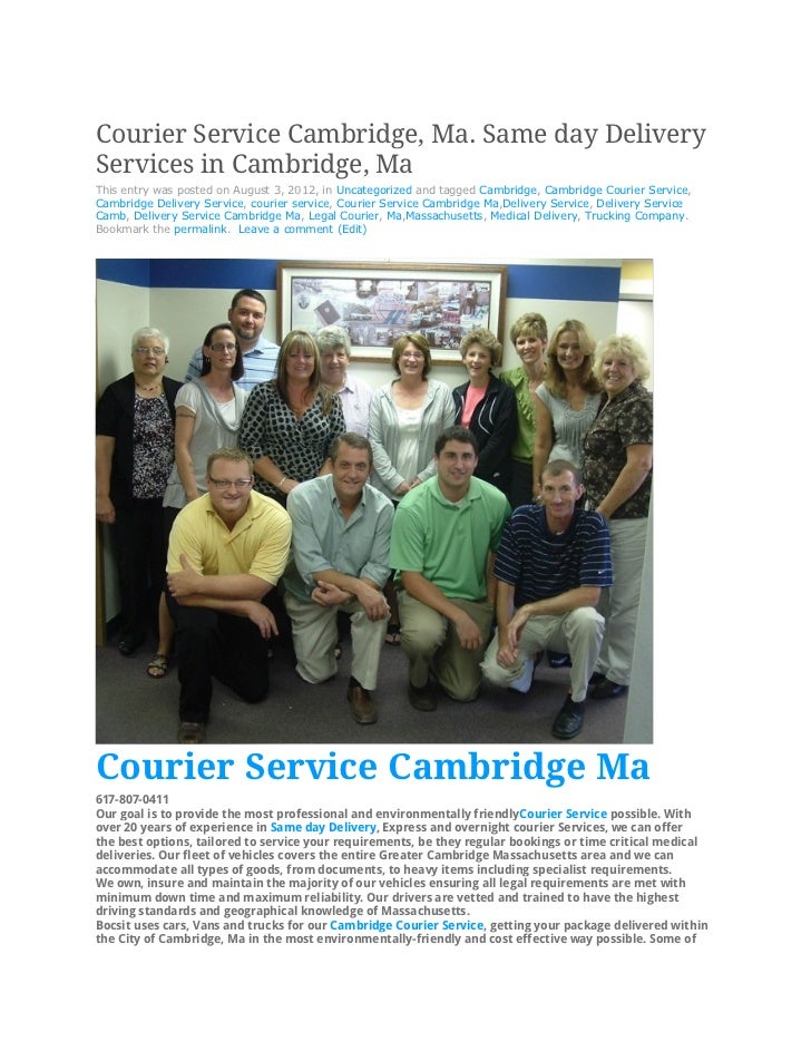 Courier Service Cambridge, Ma. Same day DeliveryServices in Cambridge, MaThis entry was posted on August 3, 2012, in Uncat...