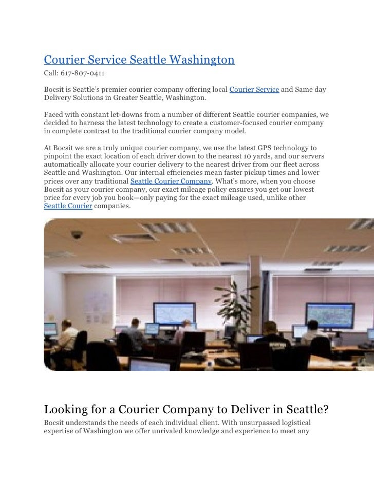Courier Service Seattle WashingtonCall: 617-807-0411Bocsit is Seattle's premier courier company offering local Courier Ser...