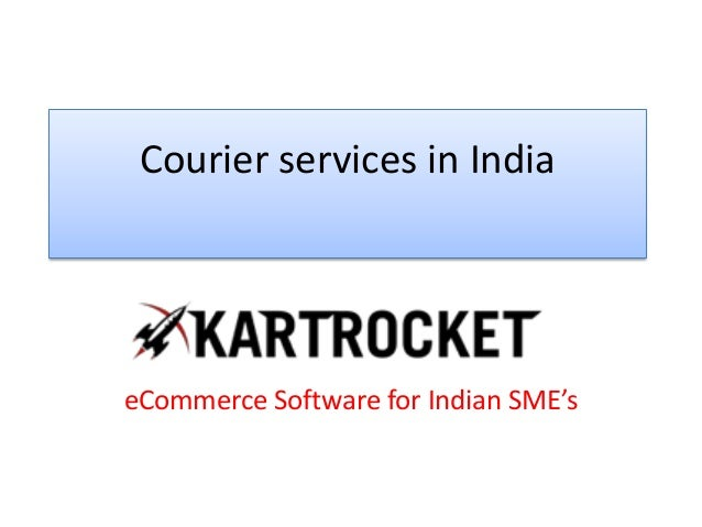 Courier services in India eCommerce Software for Indian SME's