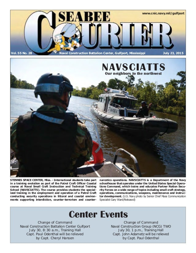 Vol. 55 No. 28 www.cnic.navy.mil/gulfport July 23, 2015Naval Construction Battalion Center, Gulfport, Mississippi Center E...