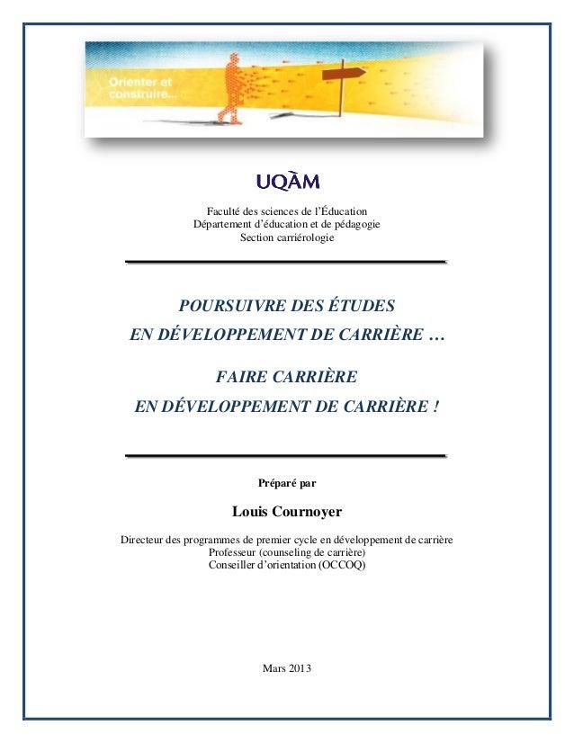 Faculté des sciences de l'Éducation Département d'éducation et de pédagogie Section carriérologie  POURSUIVRE DES ÉTUDES  ...