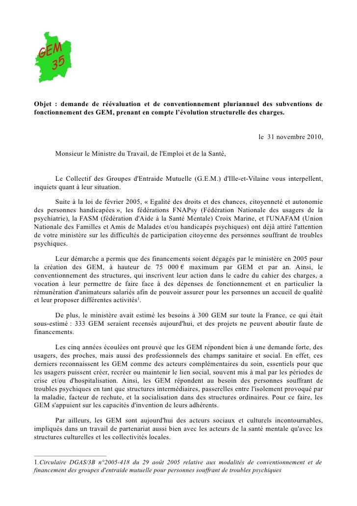 Objet : demande de réévaluation et de conventionnement pluriannuel des subventions defonctionnement des GEM, prenant en co...