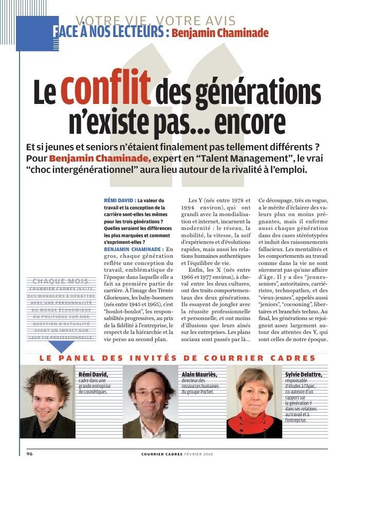 VOTRE VIE, VOTRE AVIS            FACE À NOS LECTEURS: Benjamin Chaminade    Le conflit des générations      n'existe pas.....