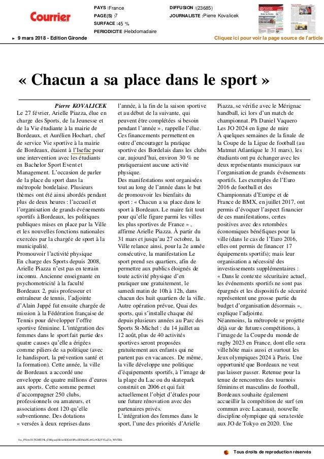 « Chacun a sa place dans le sport » Pierre KOVALICEK Le 27 février, Arielle Piazza, élue en charge des Sports, de la Jeune...