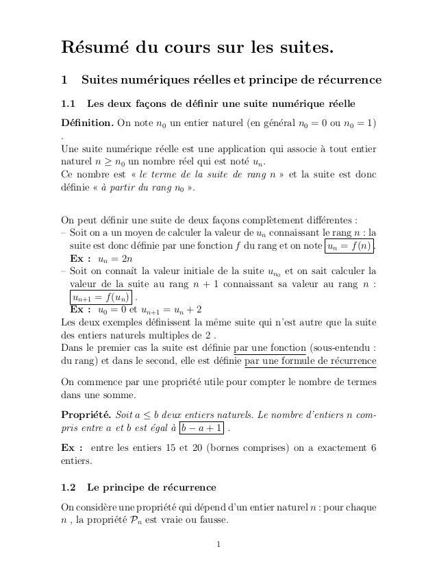 R´sum´ du cours sur les suites. e   e1     Suites num´riques r´elles et principe de r´currence                e        e  ...