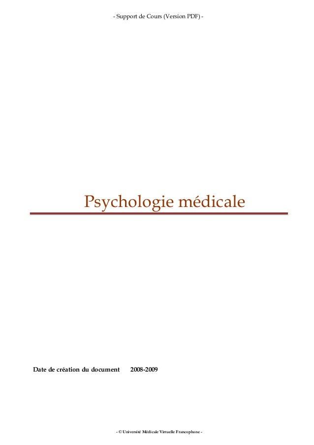 - Support de Cours (Version PDF) - Psychologie médicale Date de création du document 2008-2009 - © Université Médicale Vir...