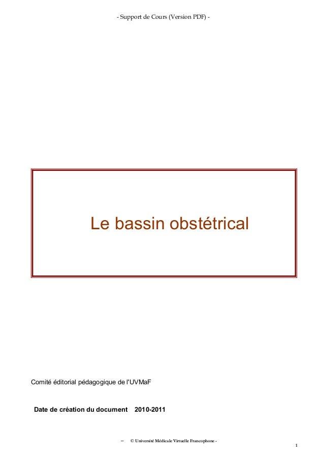 - Support de Cours (Version PDF) -                   Le bassin obstétricalComité éditorial pédagogique de lUVMaFDate de cr...