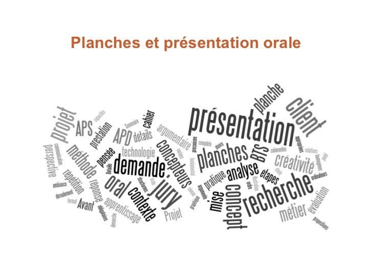 Planches et présentation orale