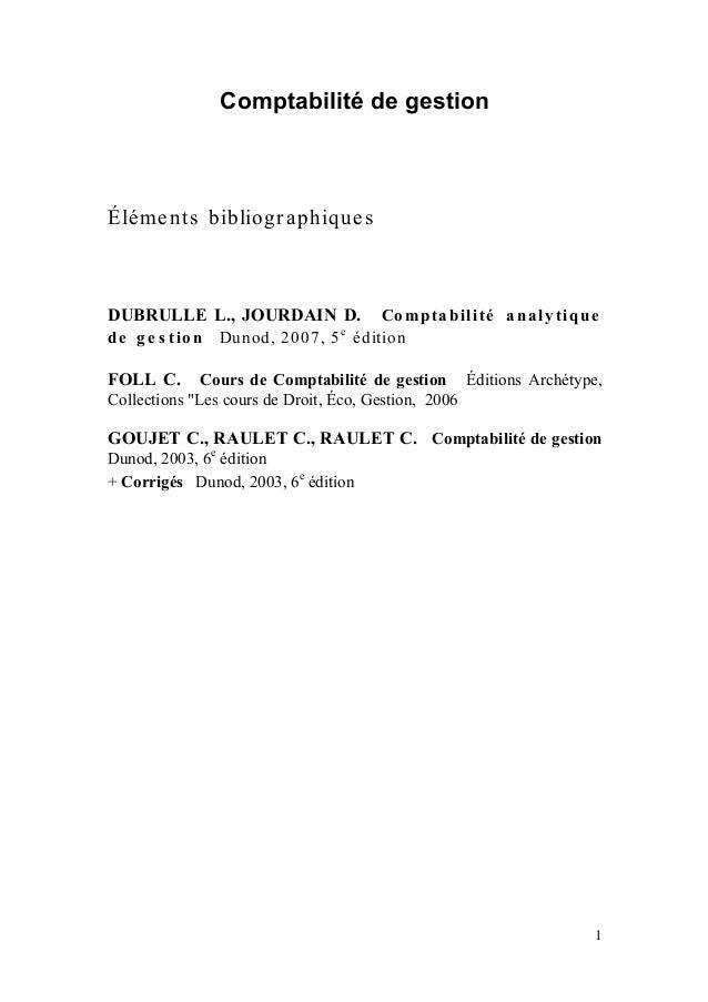 Comptabilité de gestionÉléme nts bibliogr aphique sDUBRULLE L., JOURDAIN D.               Co m p t a b il it é a n a ly t ...