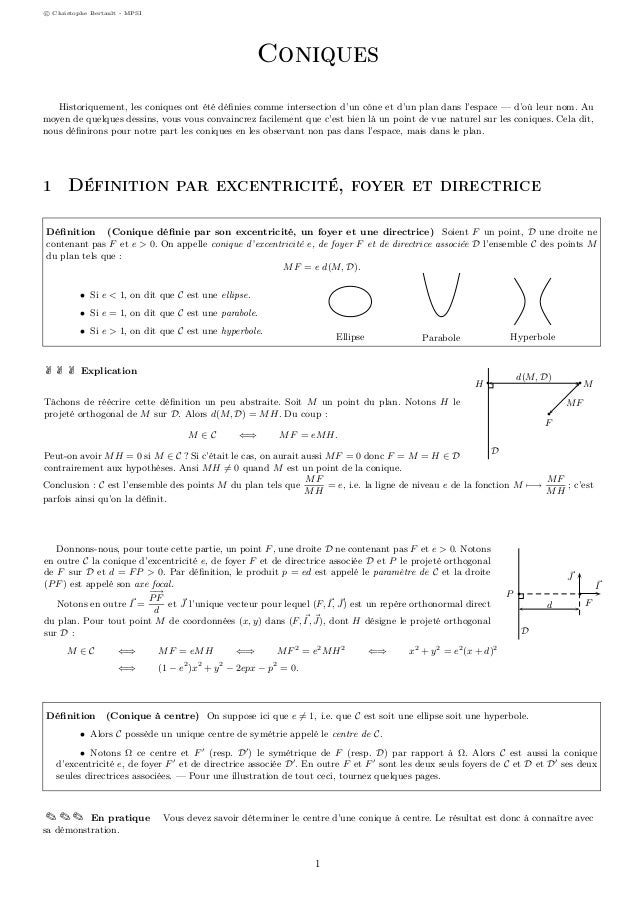 c Christophe Bertault - MPSI Coniques Historiquement, les coniques ont été définies comme intersection d'un cône et d'un pl...