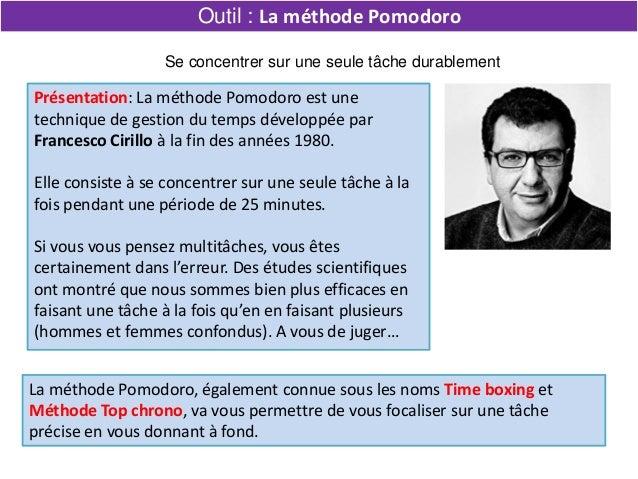 La méthode Pomodoro, également connue sous les noms Time boxing et Méthode Top chrono, va vous permettre de vous focaliser...
