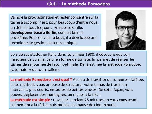 La méthode Pomodoro, c'est quoi ? Au lieu de travailler deux heures d'affilée, cette méthode vous propose de structurer vo...
