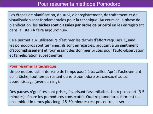 Pour résumer la méthode Pomodoro Les étapes de planification, de suivi, d'enregistrement, de traitement et de visualisatio...