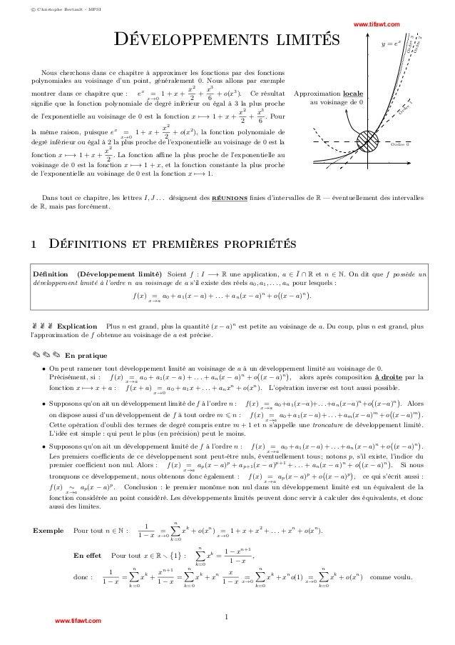 c Christophe Bertault - MPSI  Développements limités  rd re  1  Approximation locale au voisinage de 0 O  Nous cherchons d...