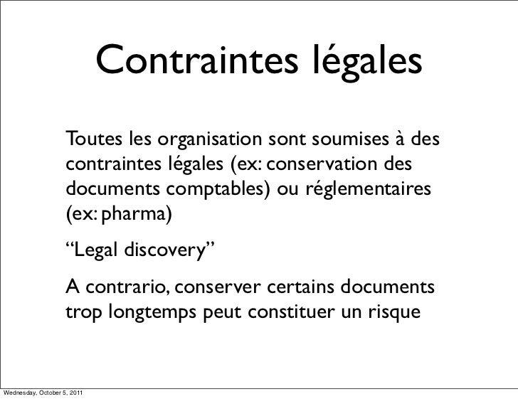 Contraintes légales                    Toutes les organisation sont soumises à des                    contraintes légales ...
