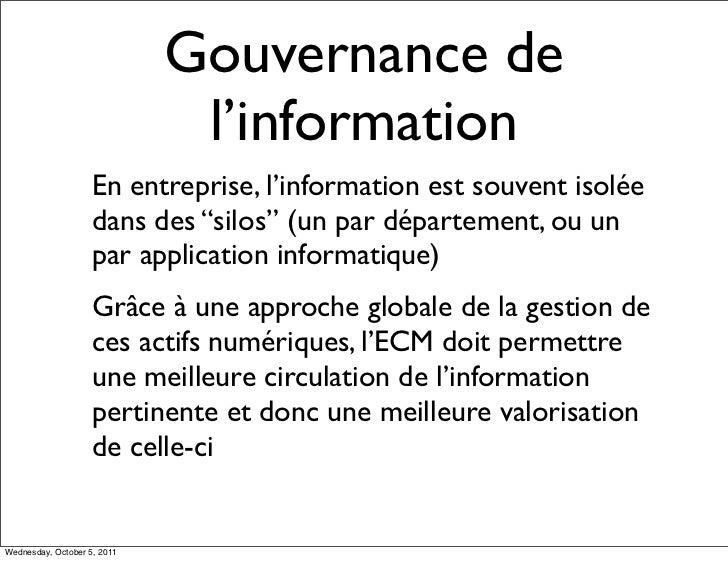 Gouvernance de                              l'information                    En entreprise, l'information est souvent isol...