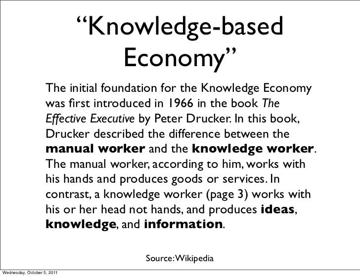 """""""Knowledge-based                                Economy""""                    The initial foundation for the Knowledge Econo..."""