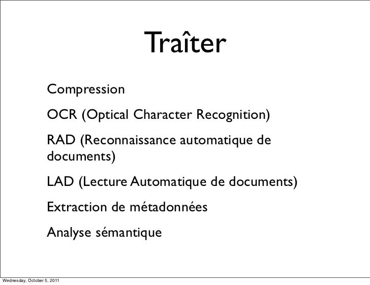 Traîter                    Compression                    OCR (Optical Character Recognition)                    RAD (Reco...