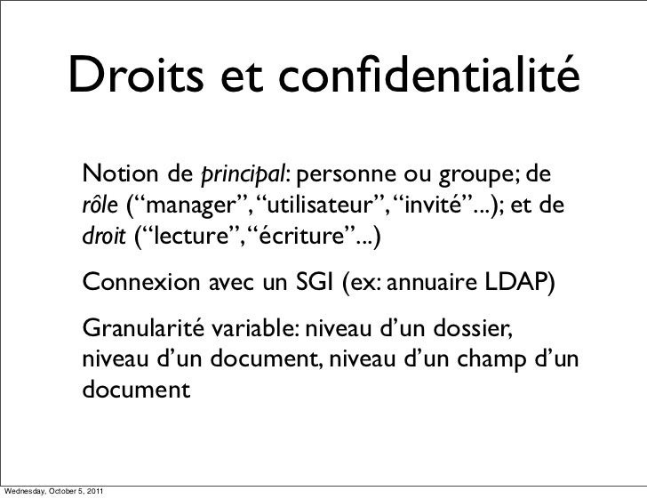 """Droits et confidentialité                    Notion de principal: personne ou groupe; de                    rôle (""""manager""""..."""