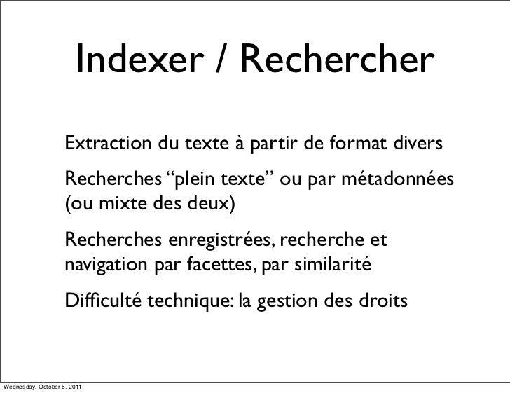 "Indexer / Rechercher                    Extraction du texte à partir de format divers                    Recherches ""plein..."