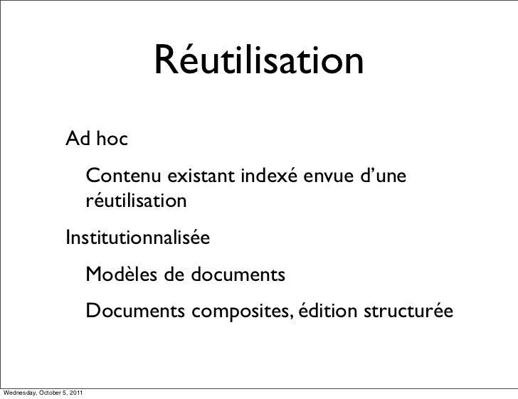 Réutilisation                    Ad hoc                             Contenu existant indexé envue d'une                   ...