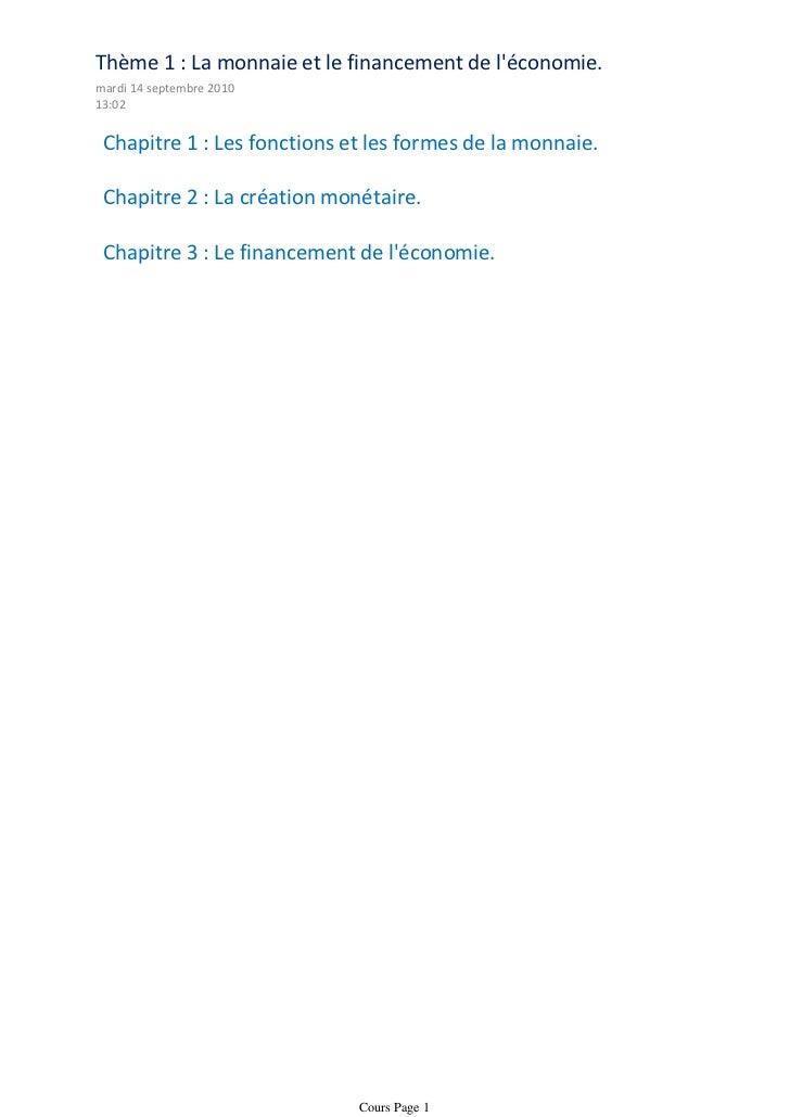 Thème 1 : La monnaie et le financement de léconomie.mardi 14 septembre 201013:02 Chapitre 1 : Les fonctions et les formes ...