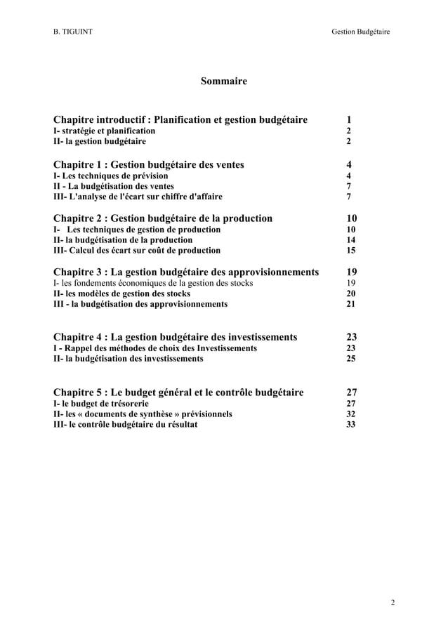 B. TIGUINT  Gestion Budgétaire  Sommaire  Chapitre introductif : Planification et gestion budgétaire  1  I- stratégie et p...