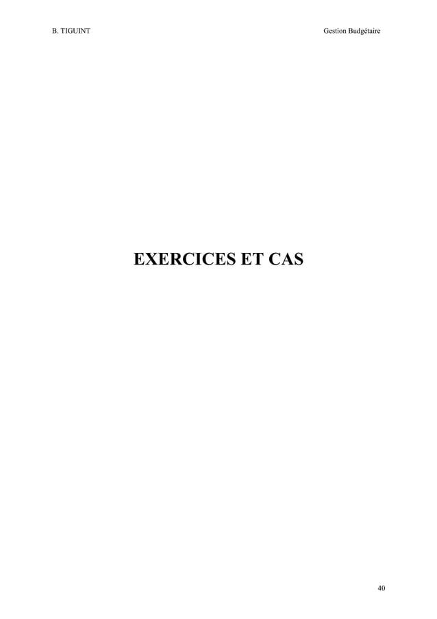 B. TIGUINT  Gestion Budgétaire  EXERCICES ET CAS  40