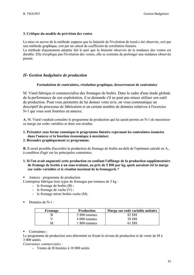 B. TIGUINT  Gestion Budgétaire  3. Critique du modèle de prévision des ventes La mise en œuvre de la méthode suppose que l...