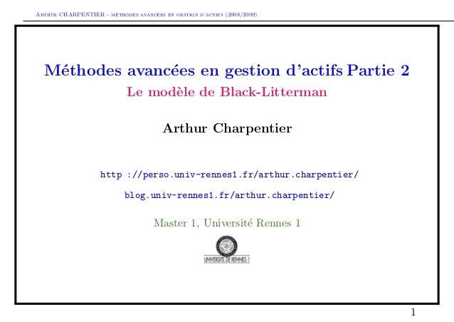 Arthur CHARPENTIER - m´ethodes avanc´ees en gestion d'actifs (2008/2009)M´ethodes avanc´ees en gestion d'actifs Partie 2Le...