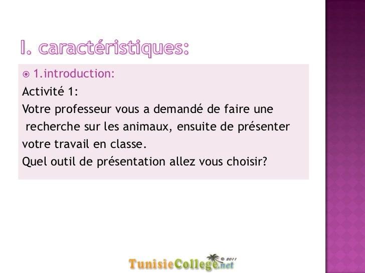  1.introduction:Activité 1:Votre professeur vous a demandé de faire une recherche sur les animaux, ensuite de présentervo...