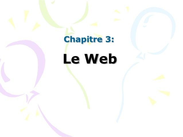 Chapitre 3:  Le Web
