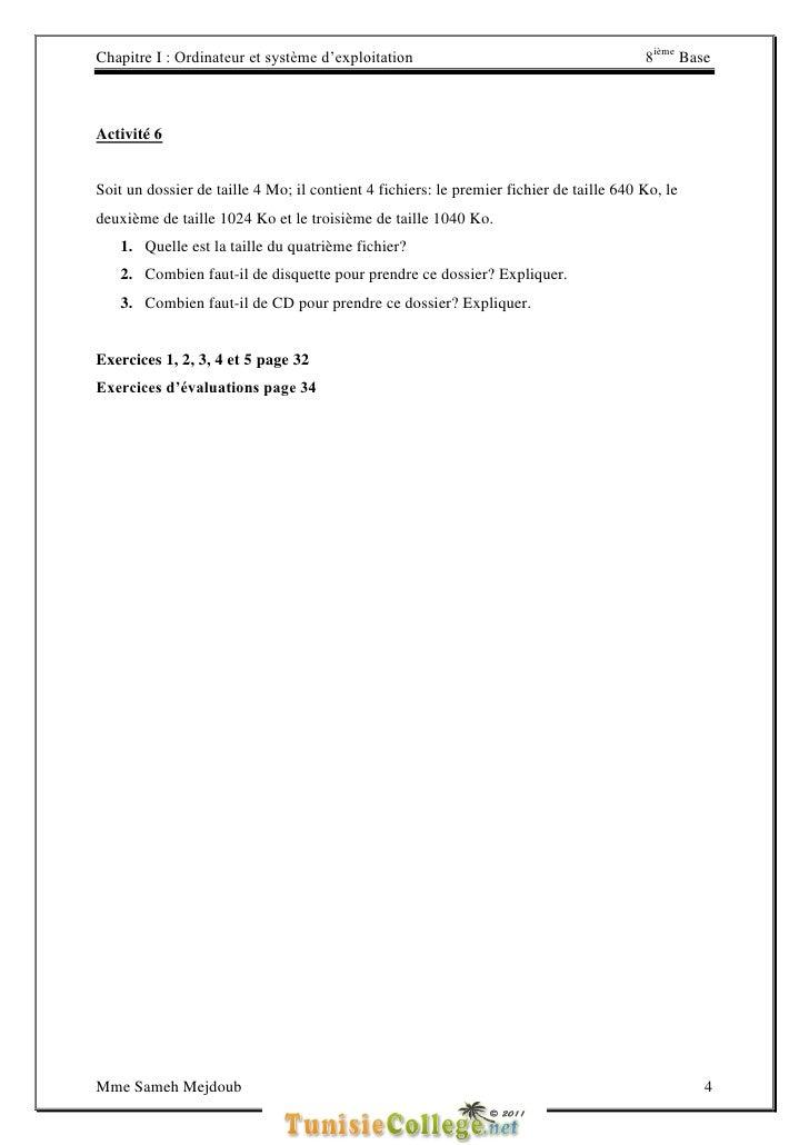 Chapitre I : Ordinateur et système d'exploitation                                        8ième BaseActivité 6Soit un dossi...