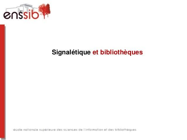 Signalétique et bibliothèques