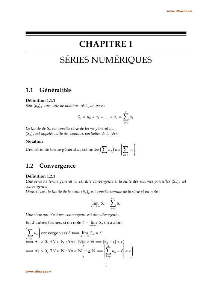 www.tifawt.com                                 CHAPITRE 1                     SÉRIES NUMÉRIQUES1.1     GénéralitésDéfinitio...