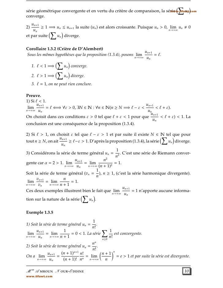 série géométrique convergente et en vertu du critère de comparaison, la série     un                                      ...