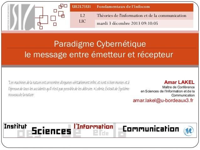 UE2L73U1  L2 LIC  Fondamentaux de l'infocom  Théories de l'information et de la communication mardi 3 décembre 2013 09:10:...