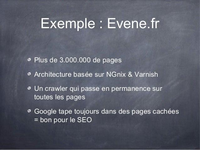 La suite 2Exemple darchitecture appliqué à un CMS :DrupalExemple doptimisations sur un site concret :Evene.fr, Bouygues-Im...