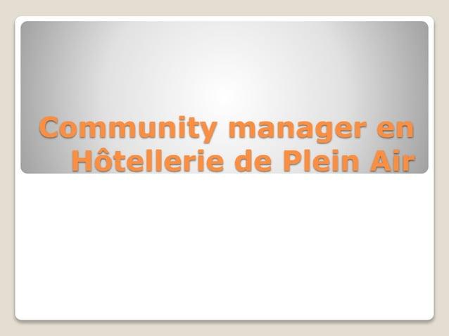 Community manager en Hôtellerie de Plein Air