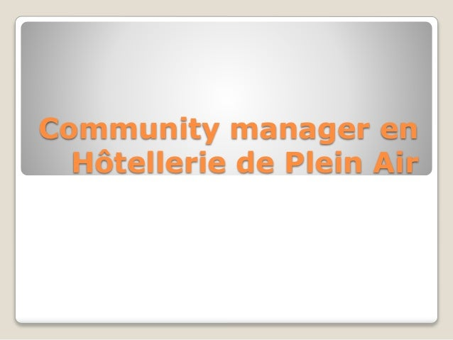 Community manager en Hôtellerie de Plein Air