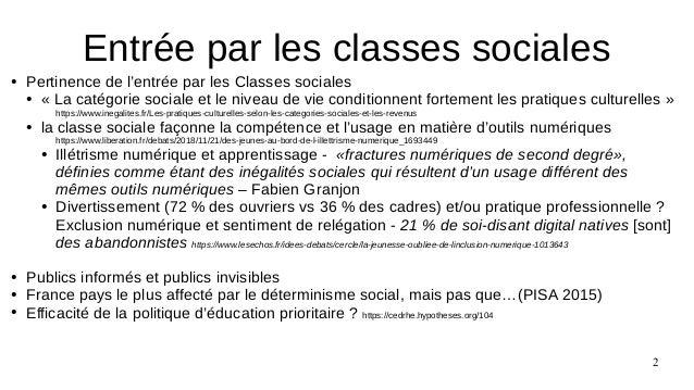 2 ● Pertinence de l'entrée par les Classes sociales ● « La catégorie sociale et le niveau de vie conditionnent fortement l...