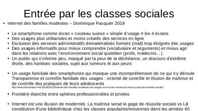 3 ● Internet des familles modestes – Dominique Pasquier 2018 ● Le smartphone comme écran « couteau suisse » simple d'usage...