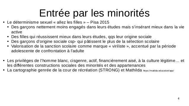 4 ● Le déterminisme sexuel « allez les filles » – Pisa 2015 ● Des garçons nettement moins engagés dans leurs études mais s...