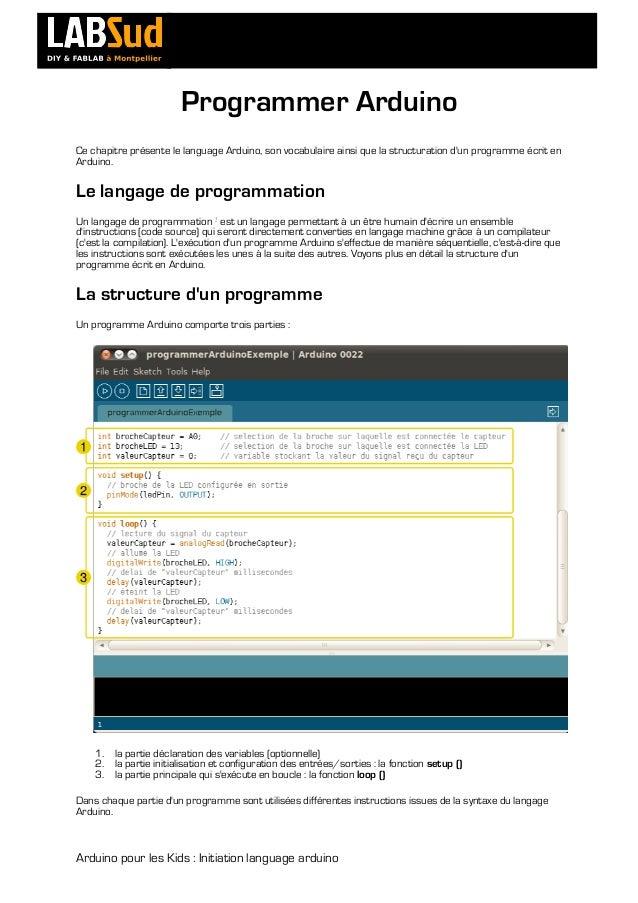 Programmer Arduino       Ce chapitre présente le la...