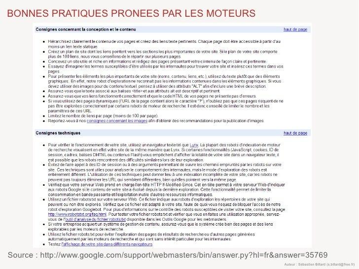 BONNES PRATIQUES PRONEES PAR LES MOTEURS     Source : http://www.google.com/support/webmasters/bin/answer.py?hl=fr&answer=...